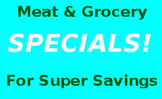 Meat & Grocery Specials
